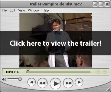 Vampire Dentist Trailer